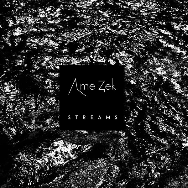 Ame Zek, Album, Streams